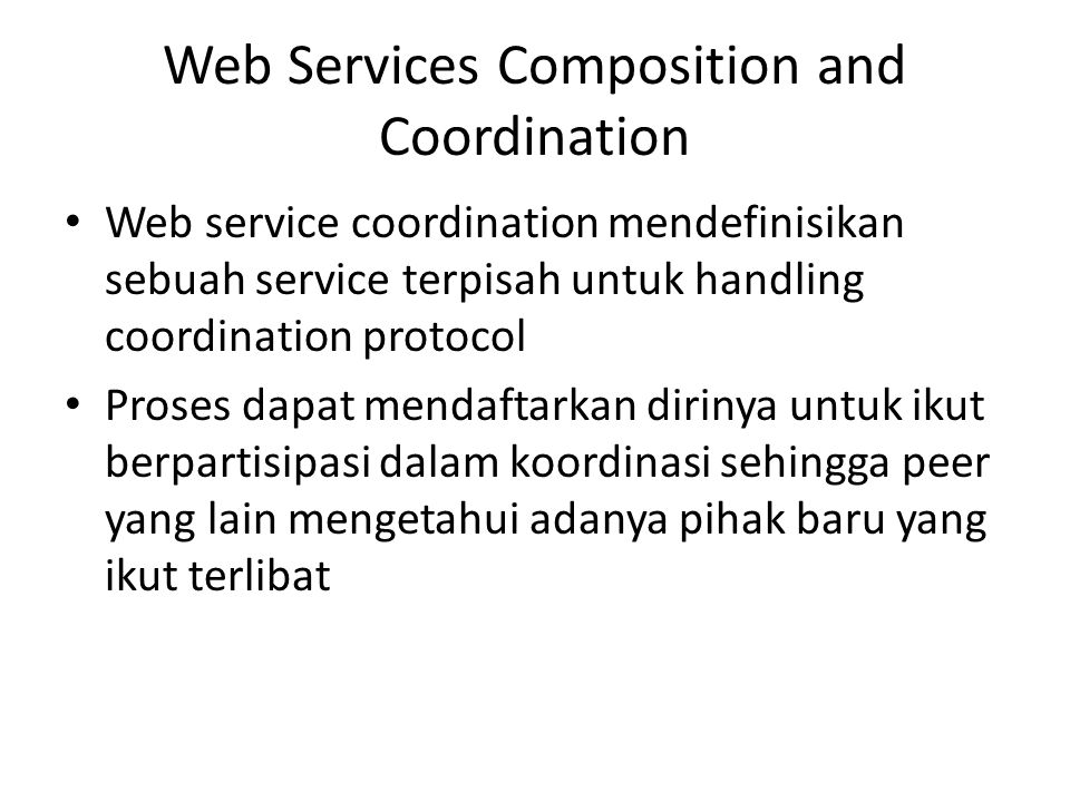 Web Services Composition and Coordination