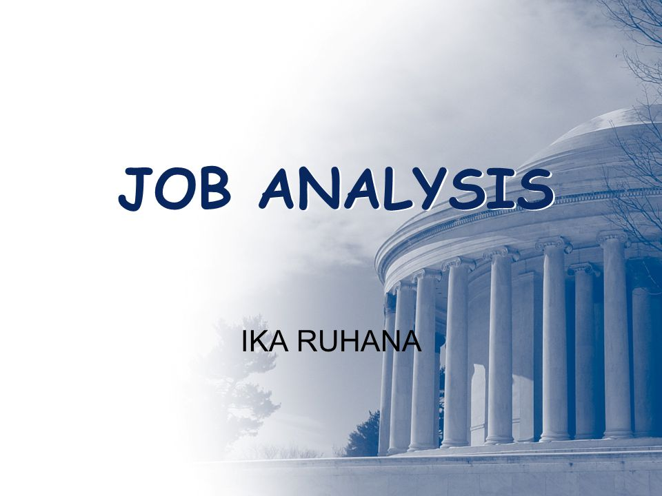 JOB ANALYSIS IKA RUHANA