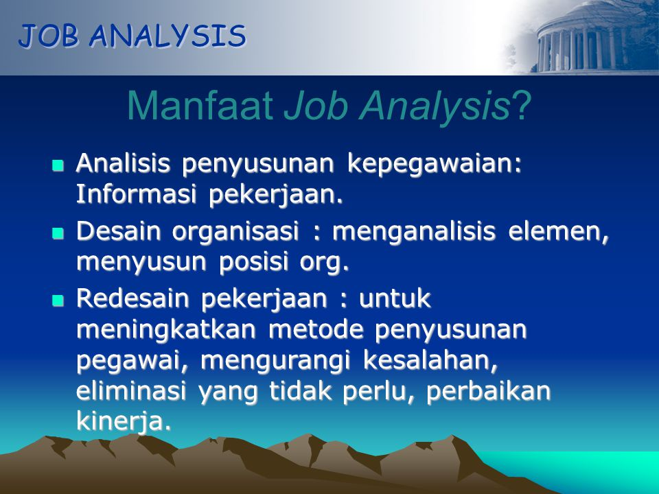 Manfaat Job Analysis JOB ANALYSIS