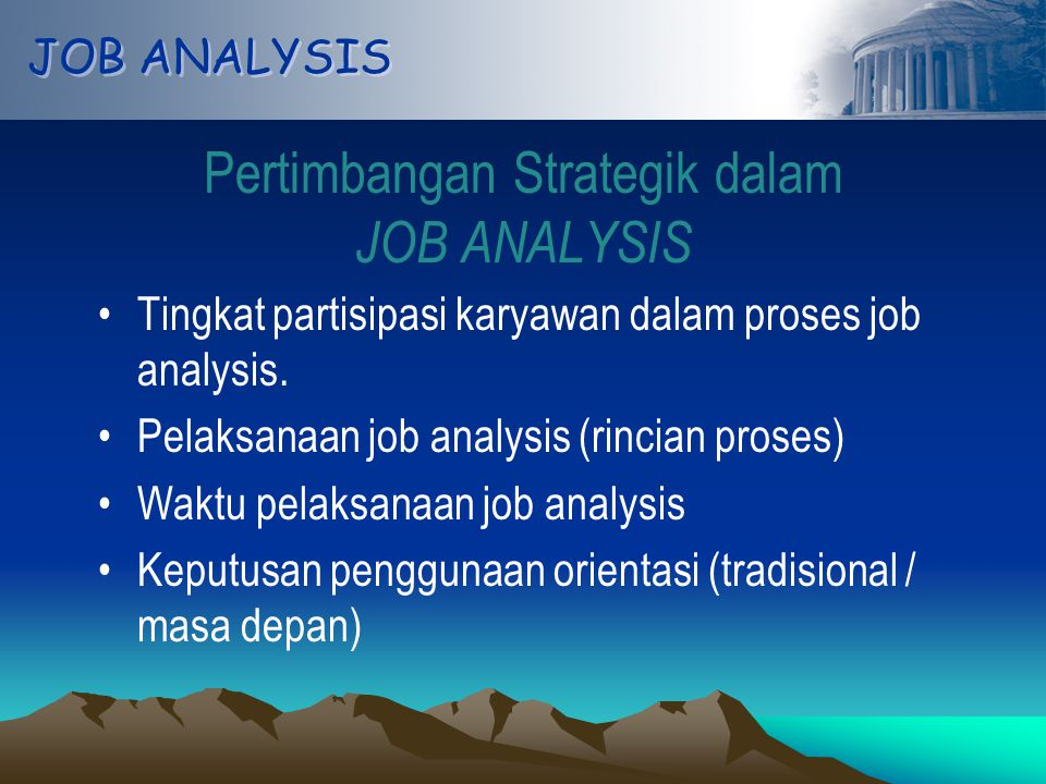 Pertimbangan Strategik dalam JOB ANALYSIS