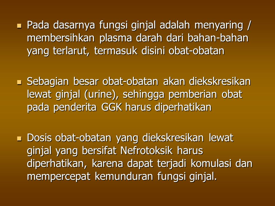 Aspek Farmakologik pada Gagal Ginjal Kronis - ppt download