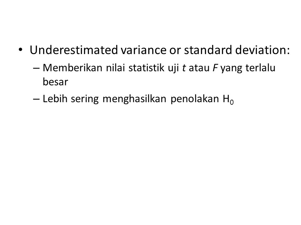 Underestimated variance or standard deviation: