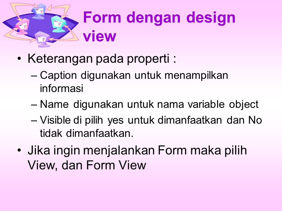 Form dengan design view