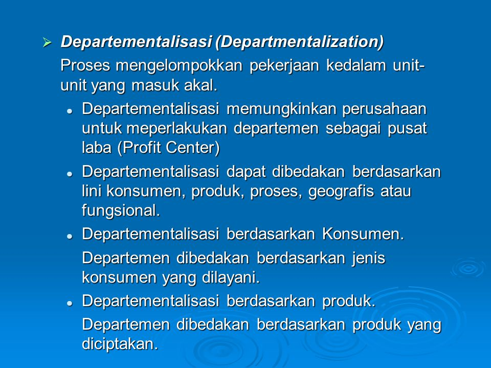 Departementalisasi (Departmentalization)