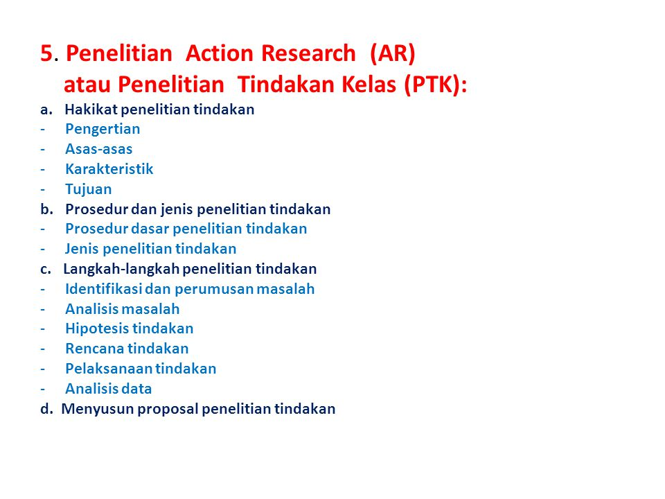 5. Penelitian Action Research (AR)