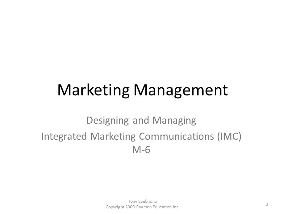 Designing and Managing Integrated Marketing Communications (IMC) M-6
