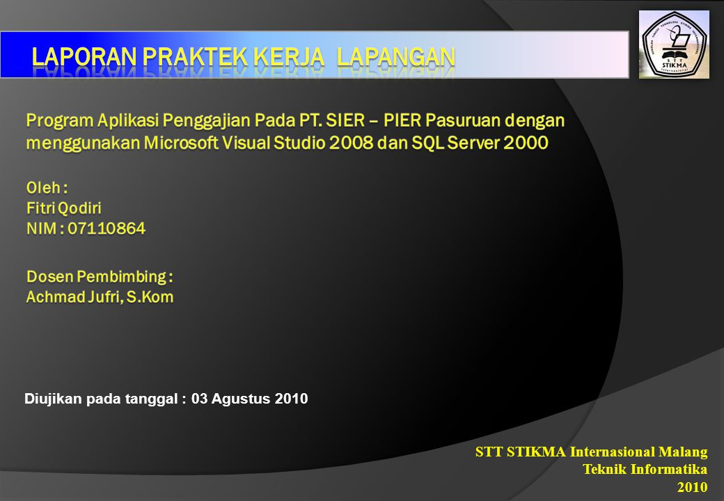 Contoh Laporan Prakerin Dalam Bentuk Power Point Kumpulan Contoh Laporan