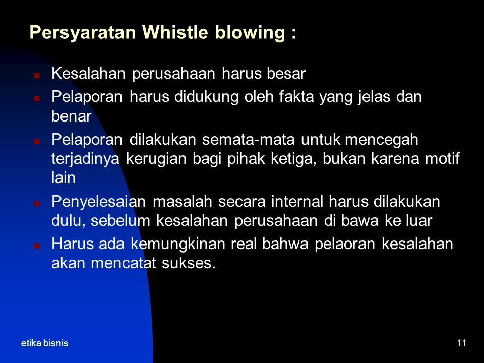 Persyaratan Whistle blowing :