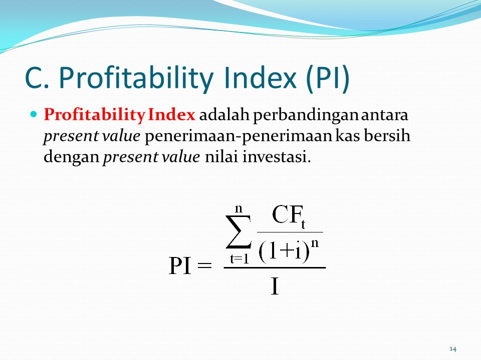 C. Profitability Index (PI)