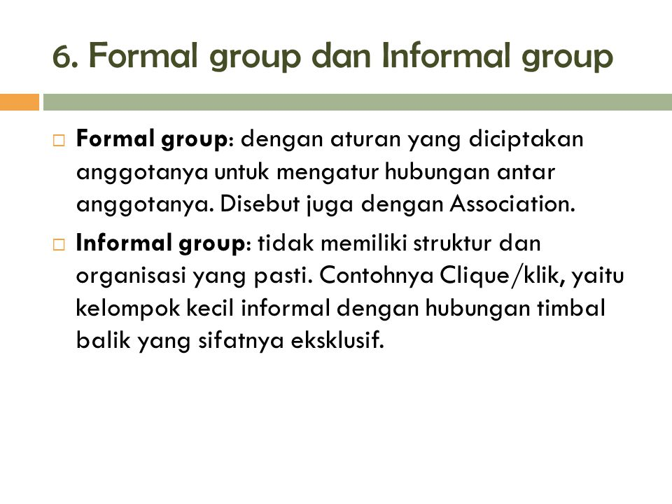6. Formal group dan Informal group
