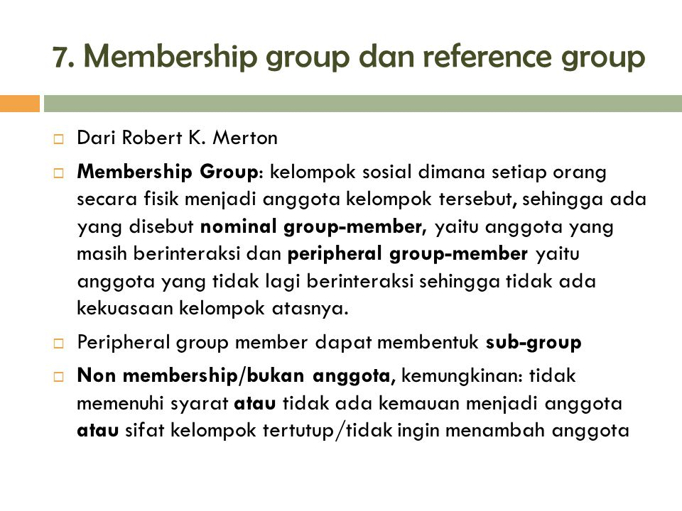 7. Membership group dan reference group
