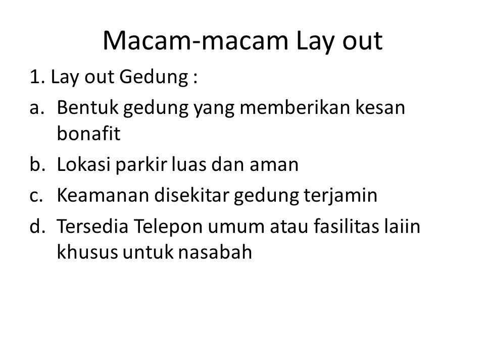 Macam-macam Lay out 1. Lay out Gedung :