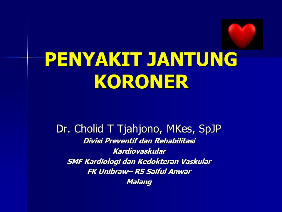 Penyakit jantung koroner ppt download.