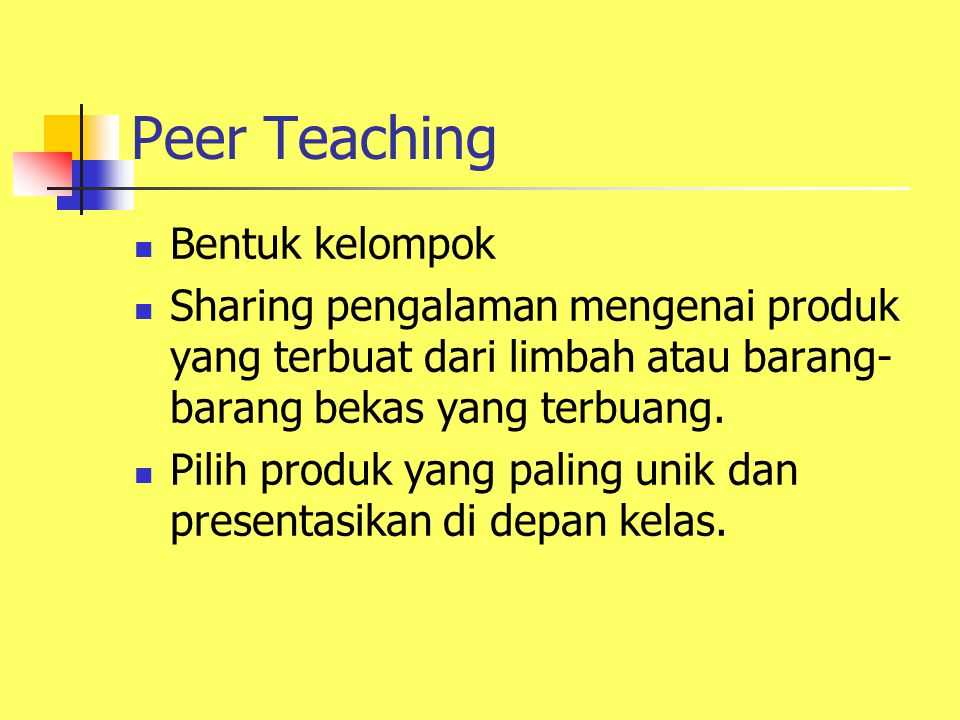 Peer Teaching Bentuk kelompok