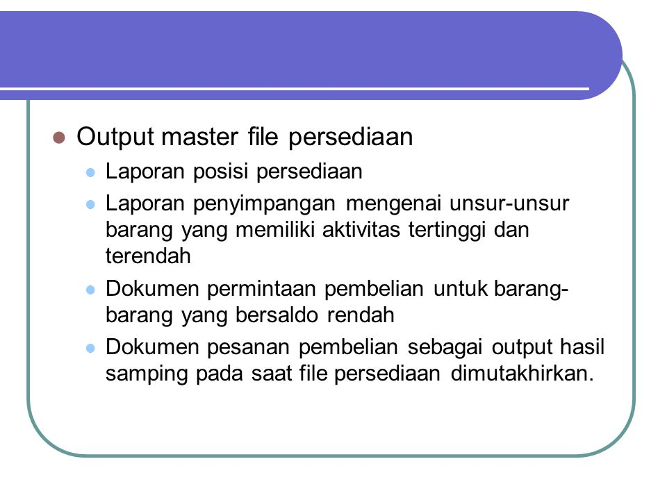 Output master file persediaan