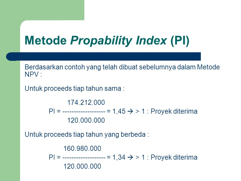 Metode Propability Index (PI)