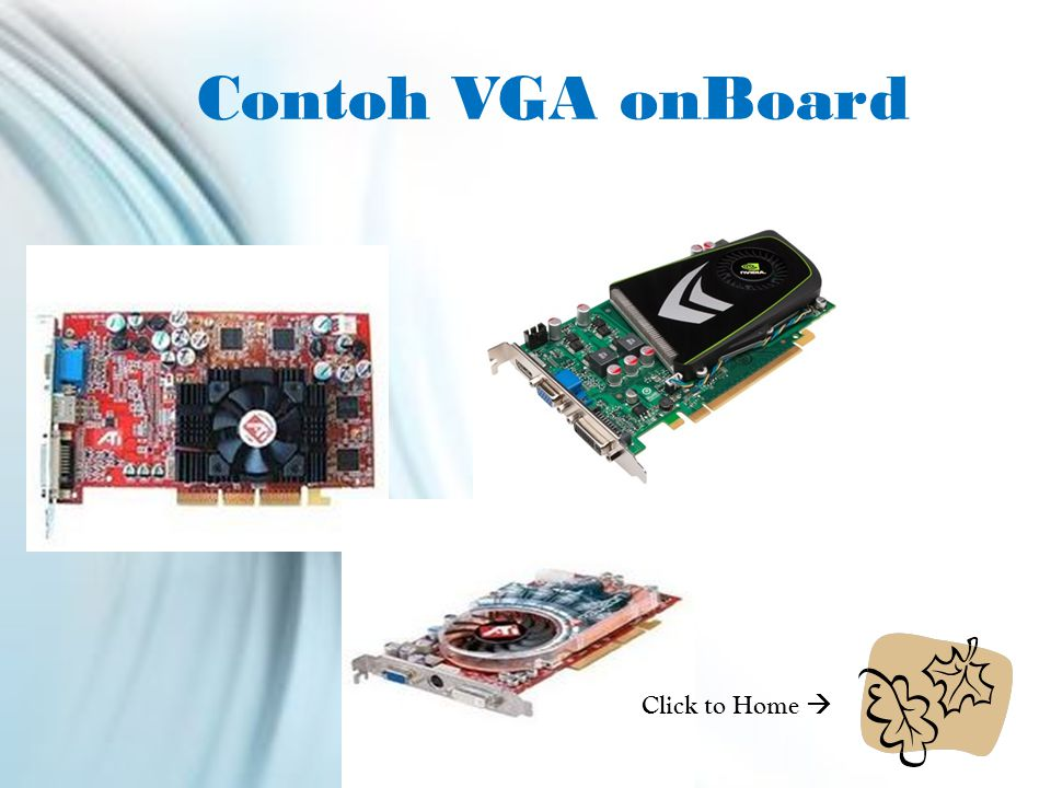 Contoh VGA onBoard Click to Home 