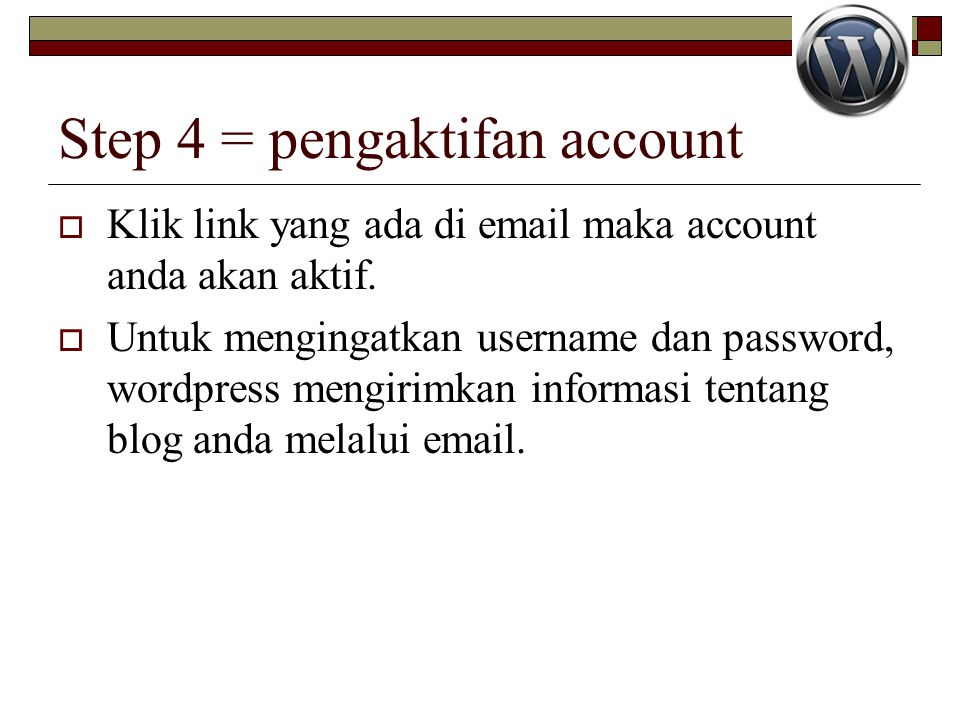 Step 4 = pengaktifan account