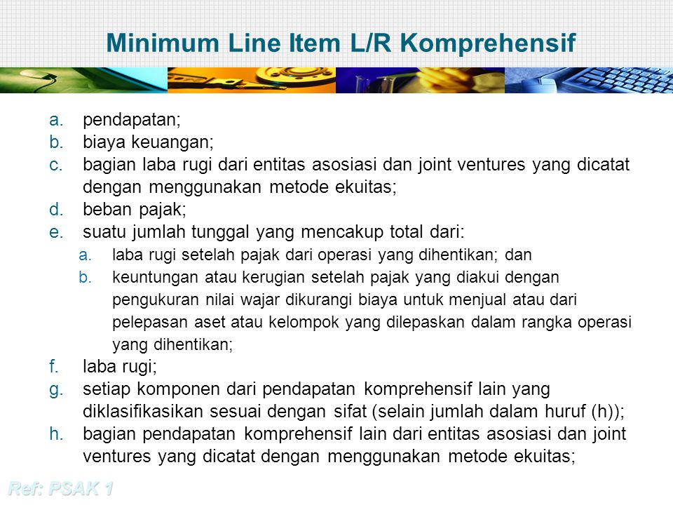 Minimum Line Item L/R Komprehensif
