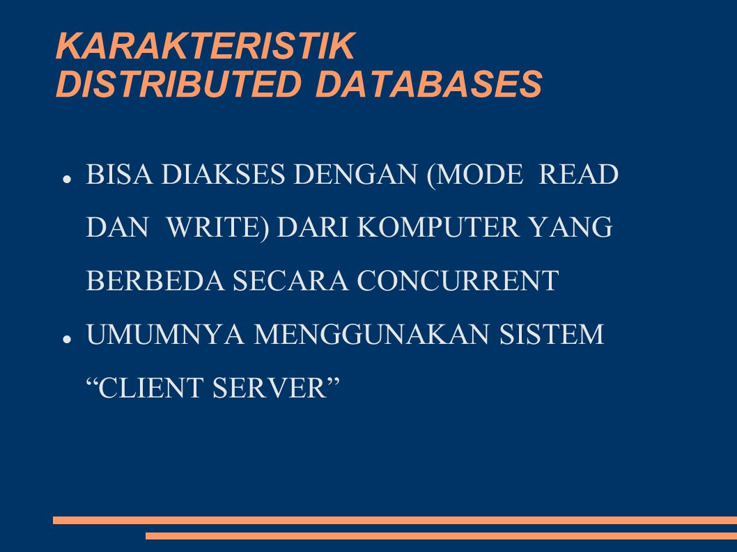 KARAKTERISTIK DISTRIBUTED DATABASES