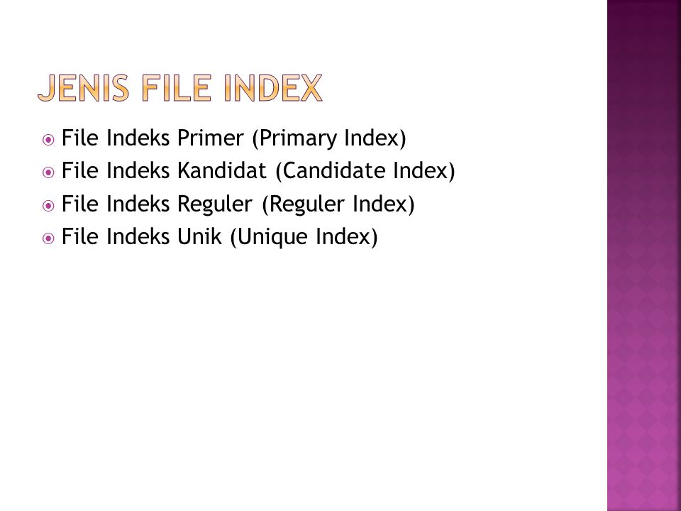JENIS FILE INDEX File Indeks Primer (Primary Index)