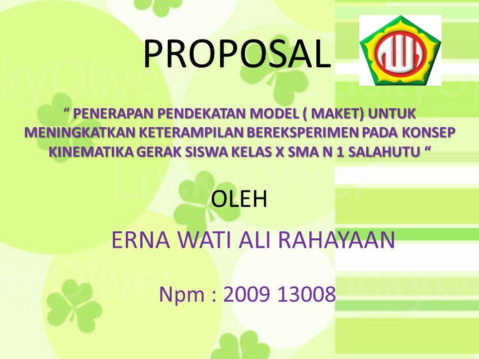 Proposal Oleh Erna Wati Ali Rahayaan Npm Ppt Download