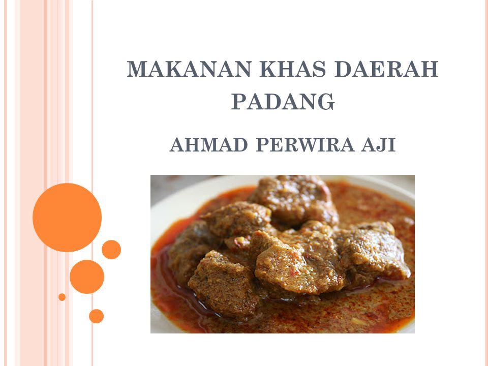 Makanan Khas Daerah Padang Ppt Download