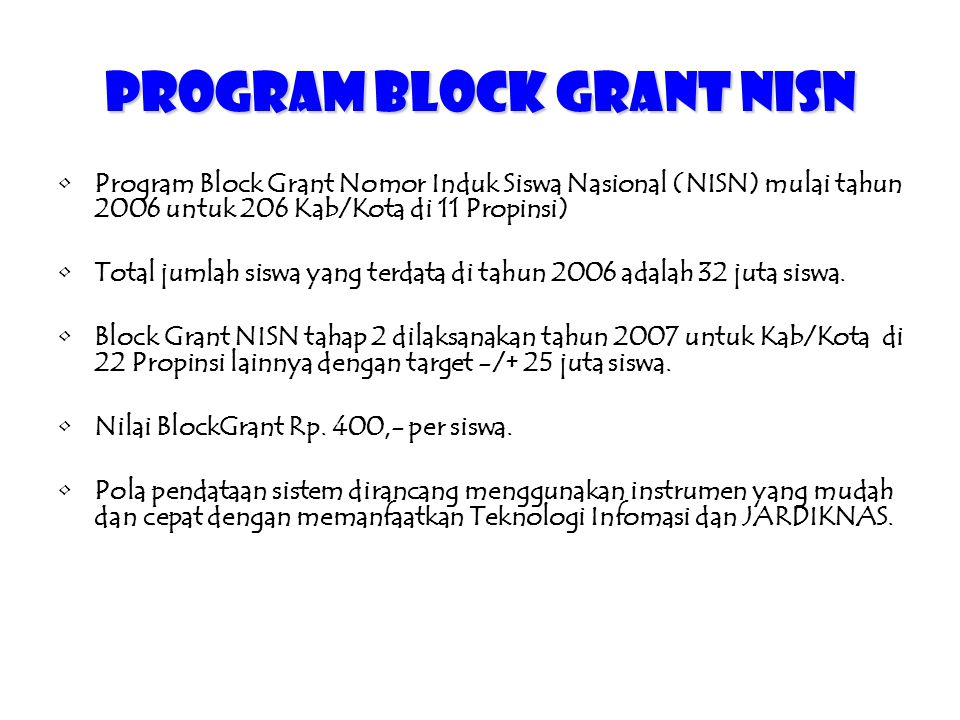 Program BLOCK GRANT NISN