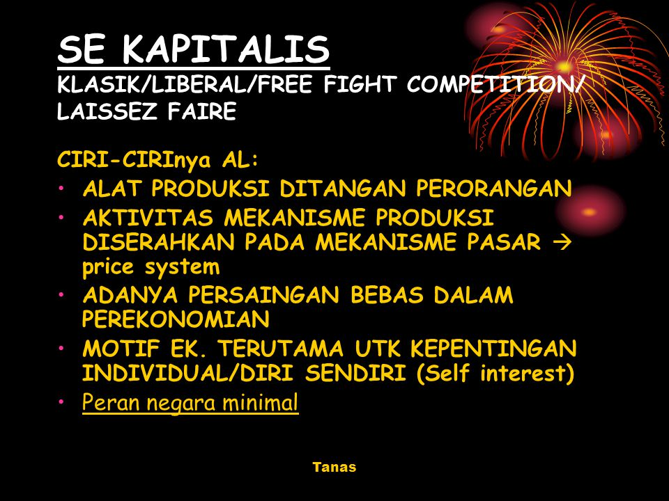 SE KAPITALIS KLASIK/LIBERAL/FREE FIGHT COMPETITION/ LAISSEZ FAIRE