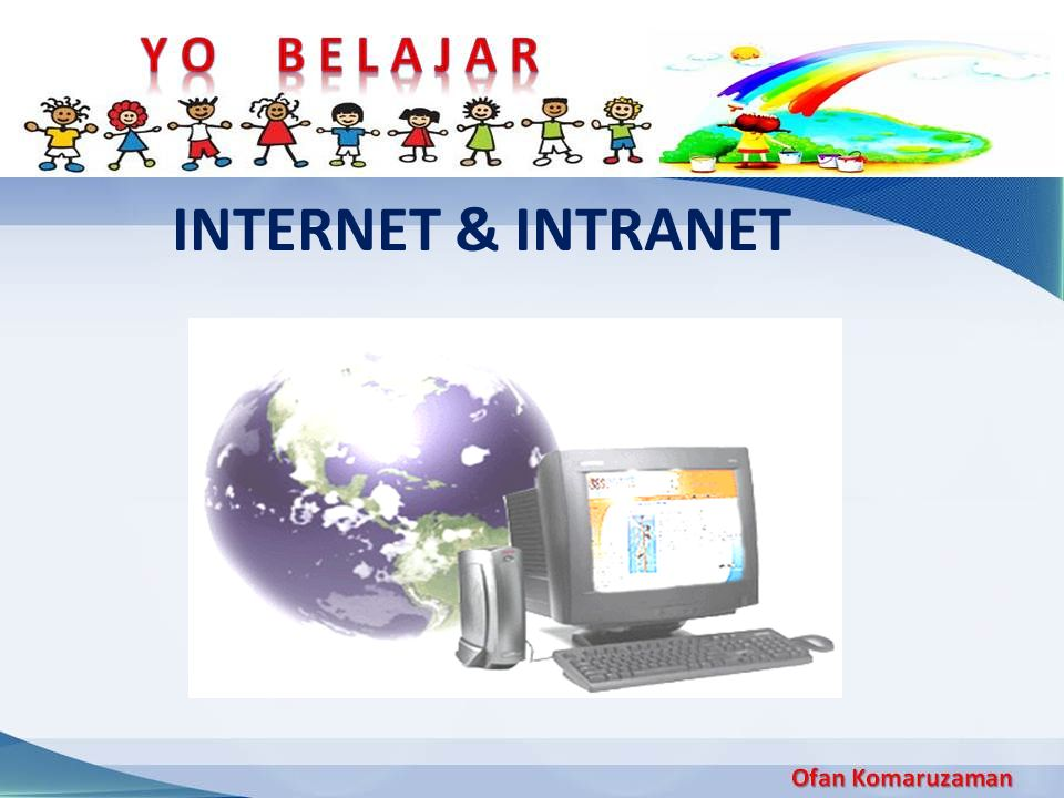 INTERNET & INTRANET
