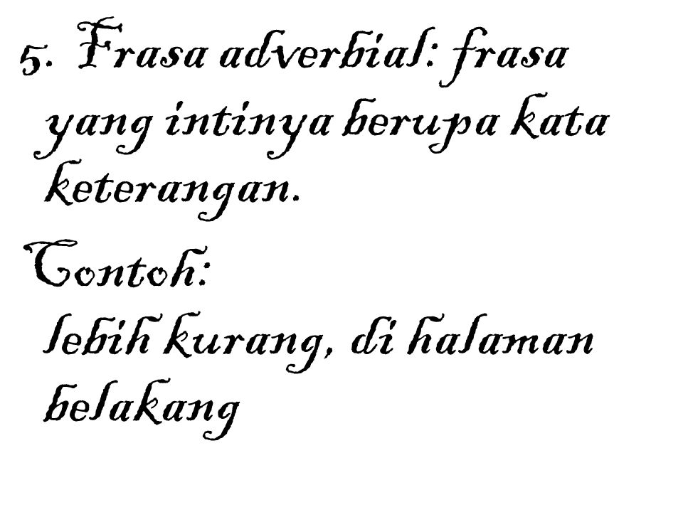 Kata Frasa Kalimat Ppt Download