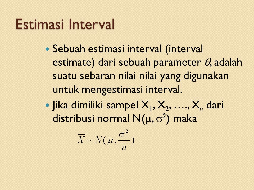 Estimasi Interval