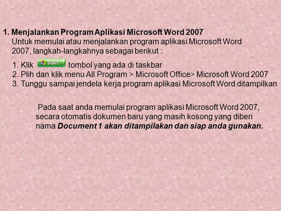 jelaskan langkah langkah untuk memulai menjalankan program aplikasi microsoft word
