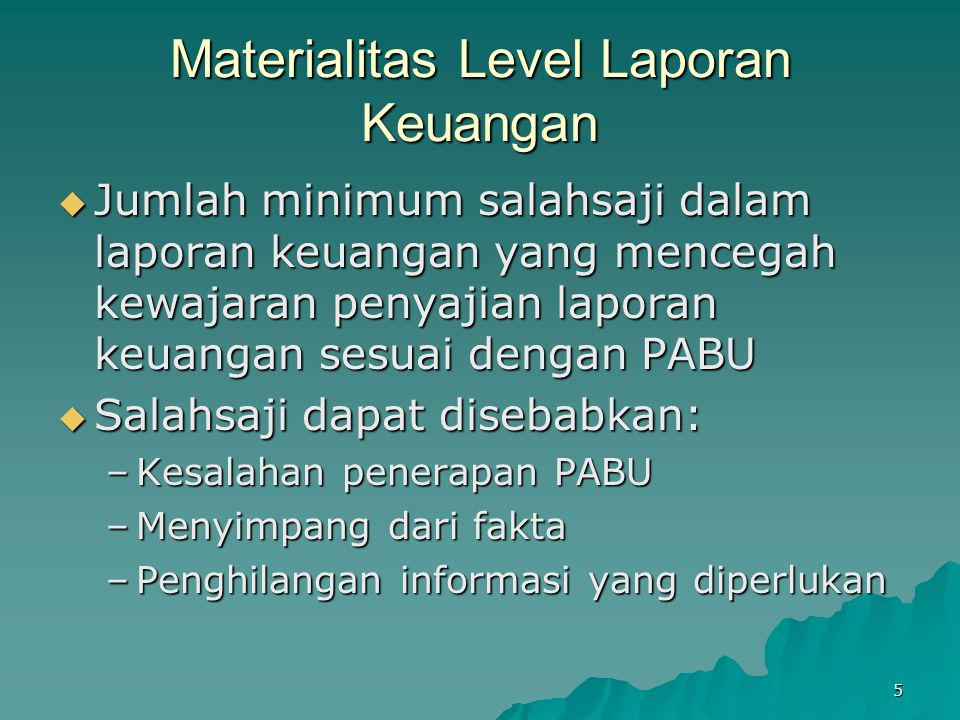 Materialitas Level Laporan Keuangan