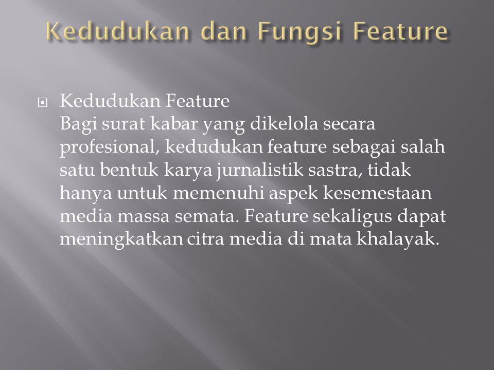 Penulisan Feature Dalam Humas Ppt Download