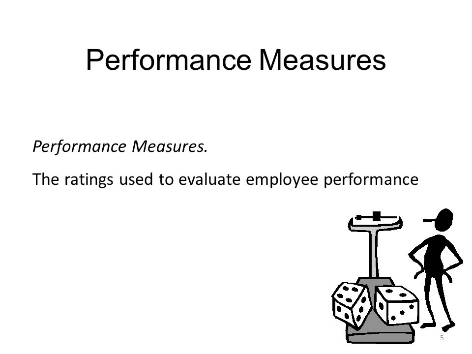 Performance Measures Performance Measures.