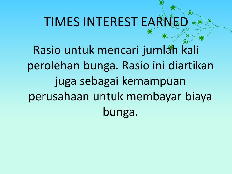 TIMES INTEREST EARNED