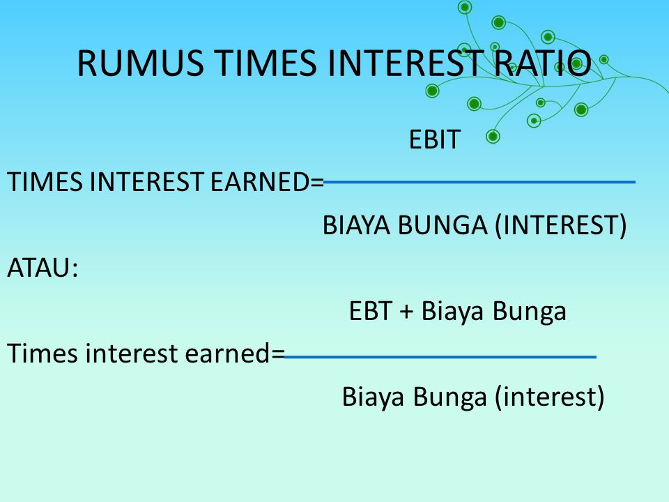 RUMUS TIMES INTEREST RATIO
