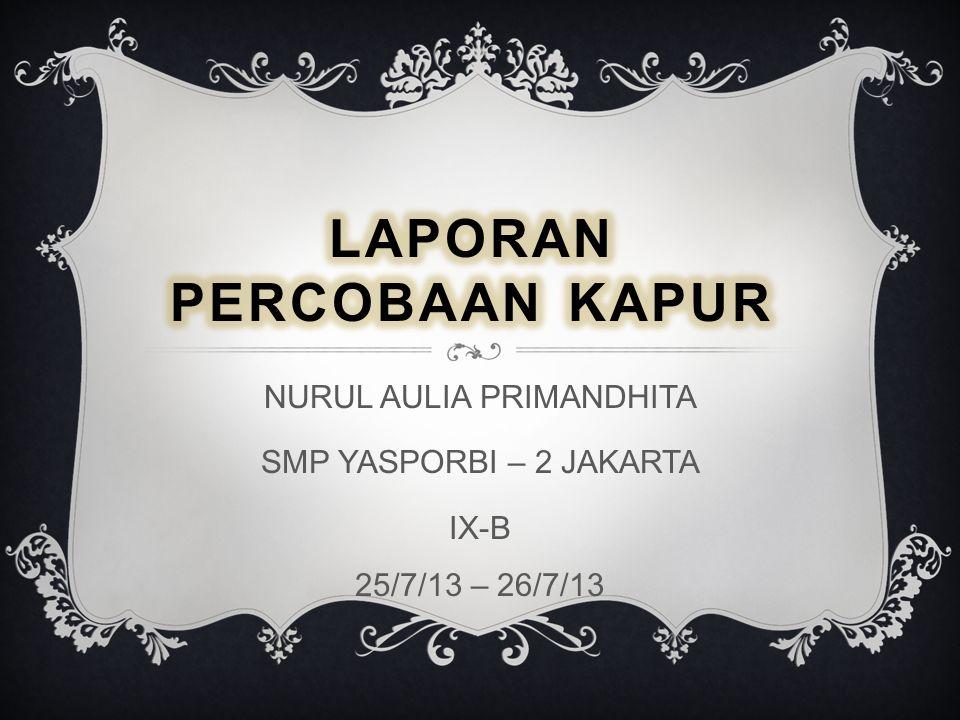 Laporan Percobaan Kapur Ppt Download
