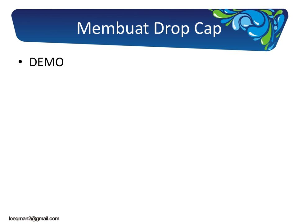 Membuat Drop Cap DEMO