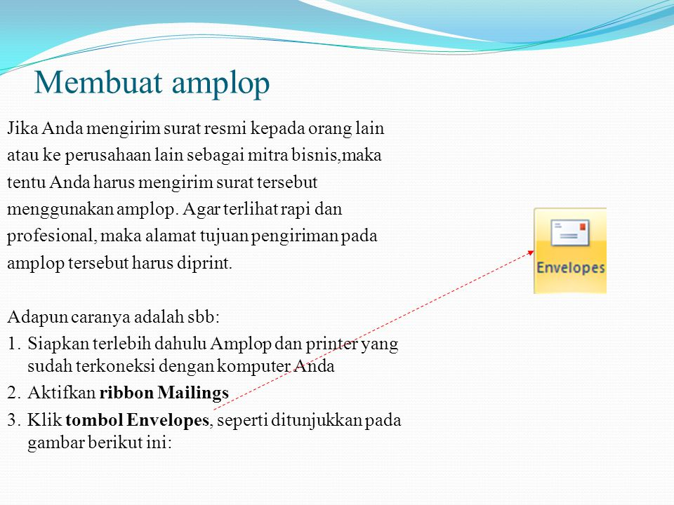 Membuat Amplop Jika Anda Mengirim Surat Resmi Kepada Orang
