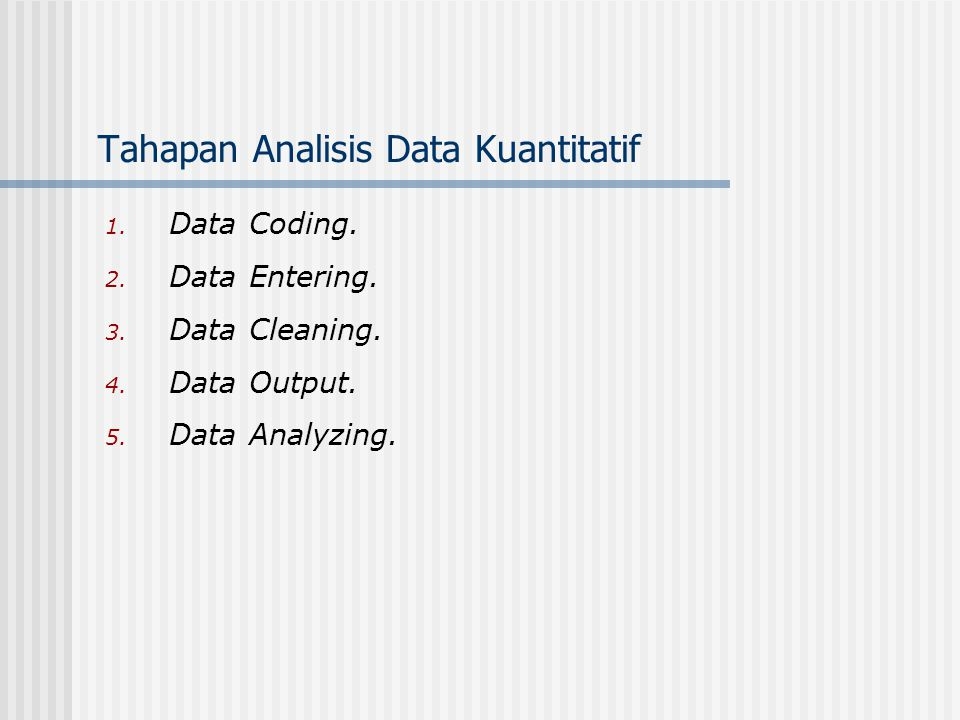 Tahapan Analisis Data Kuantitatif