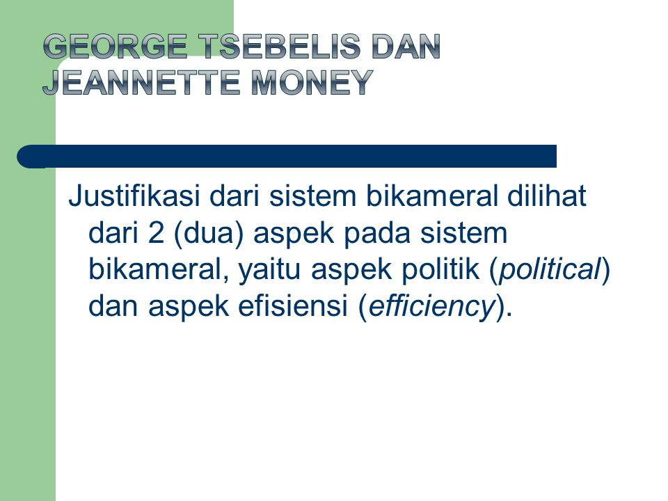 George Tsebelis dan Jeannette Money