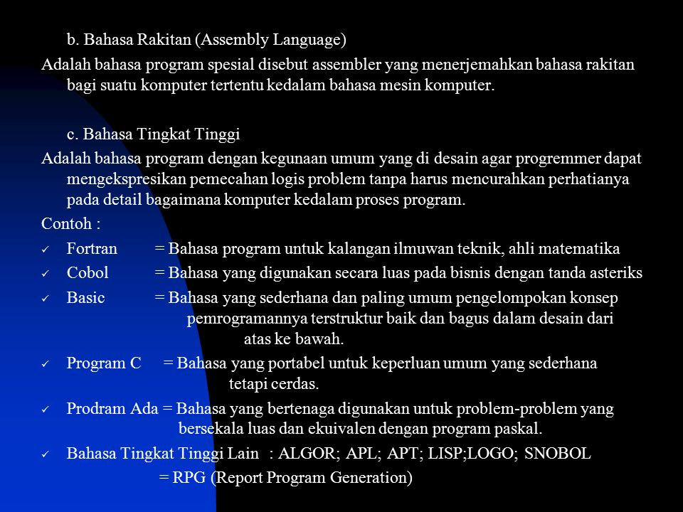 b. Bahasa Rakitan (Assembly Language)