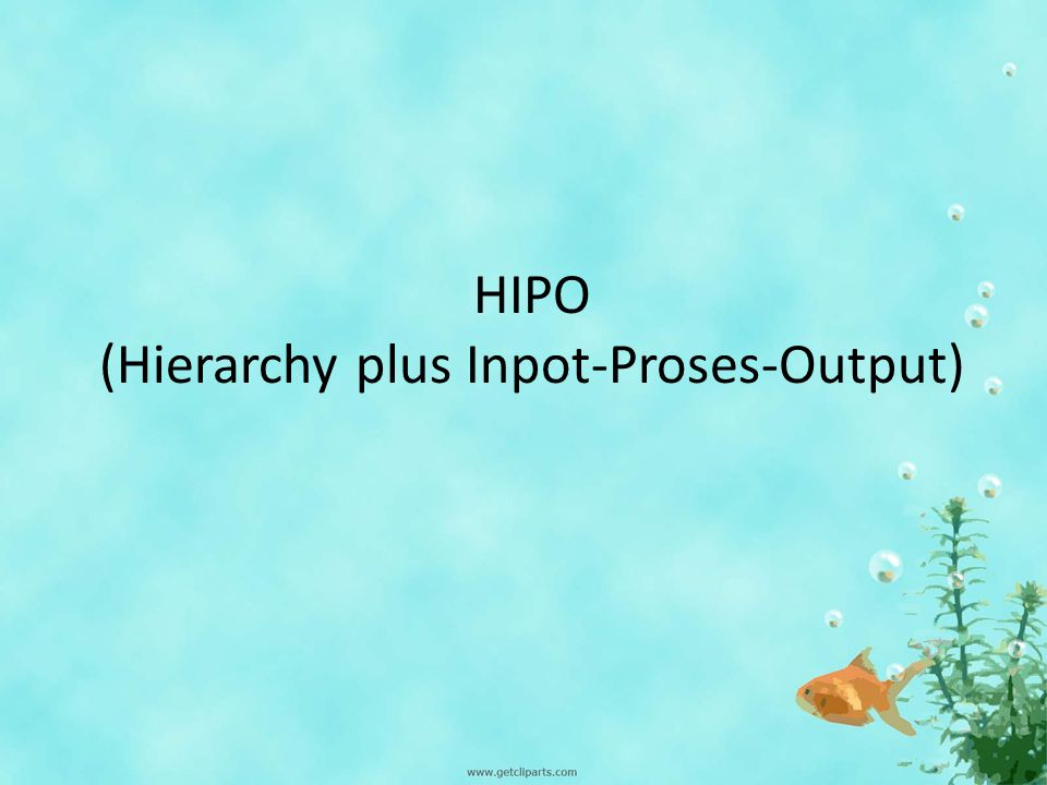 Hipo hierarchy plus inpot proses output ppt download 1 hipo hierarchy plus inpot proses output ccuart Gallery