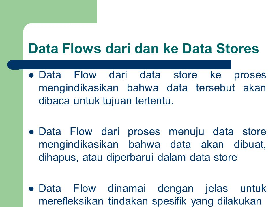 Data Flows dari dan ke Data Stores