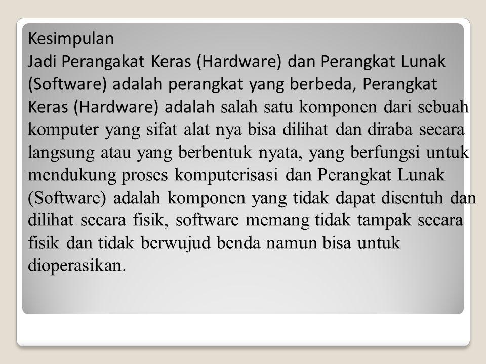 Dasar Dasar Perangkat Keras Hardware Dan Perangkat Lunak Software