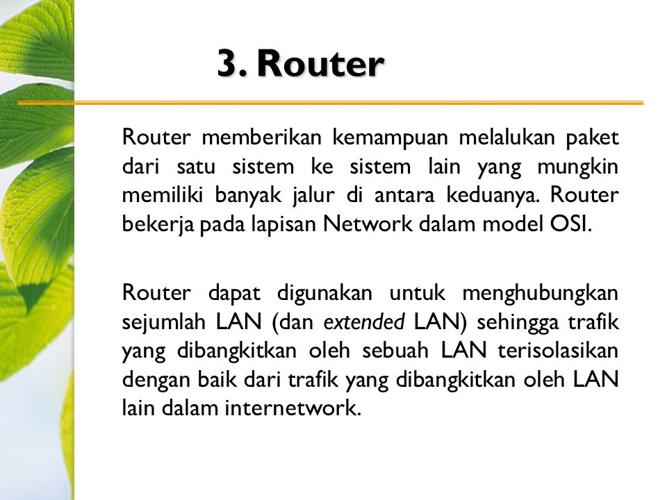 3. Router