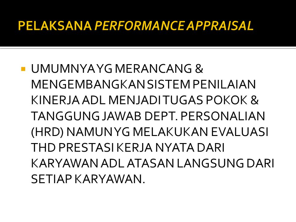 PELAKSANA PERFORMANCE APPRAISAL