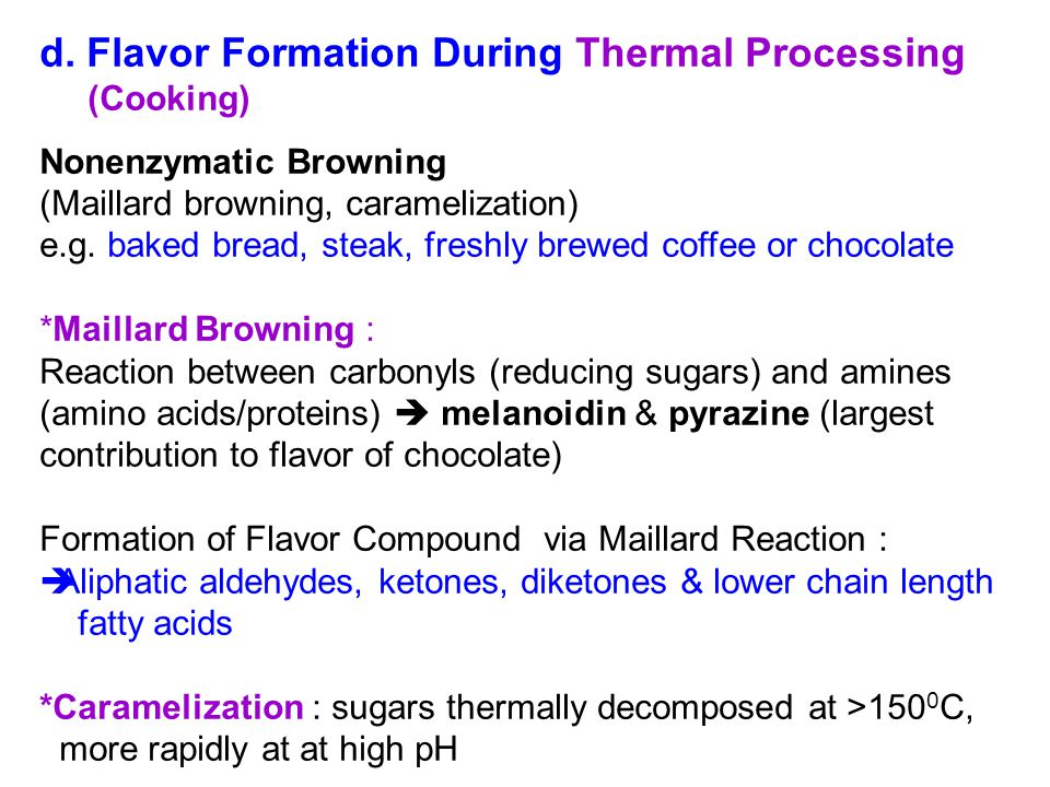d. Flavor Formation During Thermal Processing